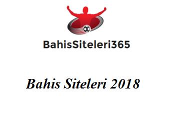 Bahis Siteleri 2018