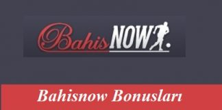 Bahisnow Bonusları