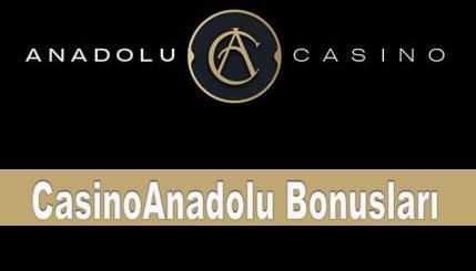 CasinoAnadolu Bonusları