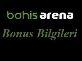 Bahisarena Bonus Bilgileri