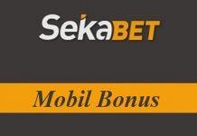 Sekabet Mobil Bonus