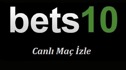 Bets10 Tv Canlı Maç İzle