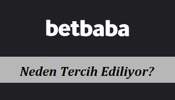 Betbaba Neden Tercih Ediliyor?