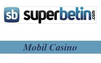 Süperbetin Mobil Casino