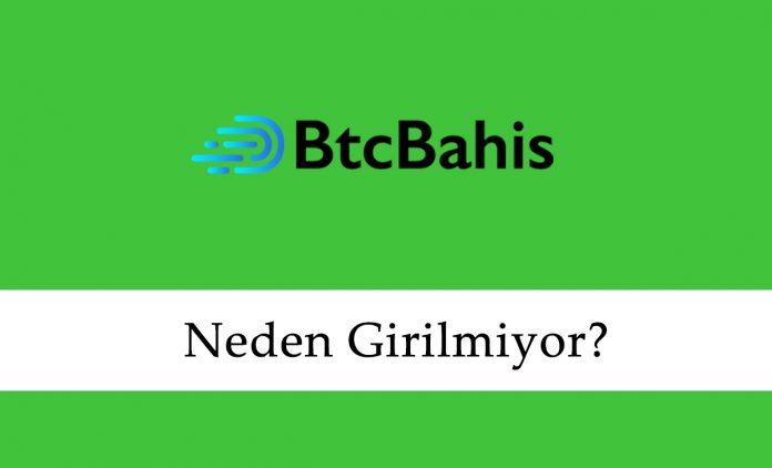 BtcBahis Neden Girilmiyor?